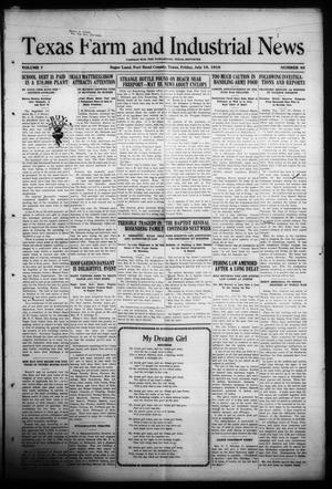 Primary view of object titled 'Texas Farm and Industrial News (Sugar Land, Tex.), Vol. 7, No. 40, Ed. 1 Friday, July 18, 1919'.