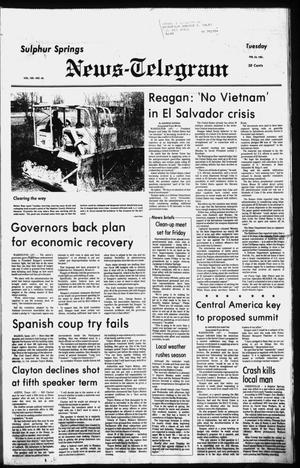 Primary view of object titled 'Sulphur Springs News-Telegram (Sulphur Springs, Tex.), Vol. 103, No. 46, Ed. 1 Tuesday, February 24, 1981'.