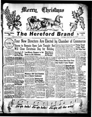 Primary view of object titled 'The Hereford Brand (Hereford, Tex.), Vol. 46, No. 52, Ed. 1 Thursday, December 26, 1946'.