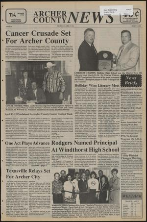 Primary view of object titled 'Archer County News (Archer City, Tex.), No. 14, Ed. 1 Thursday, April 7, 1994'.