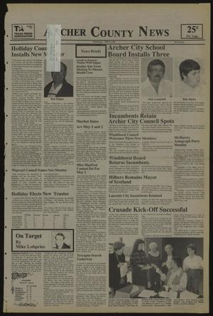 Primary view of object titled 'Archer County News (Archer City, Tex.), No. [15], Ed. 1 Thursday, April 9, 1987'.