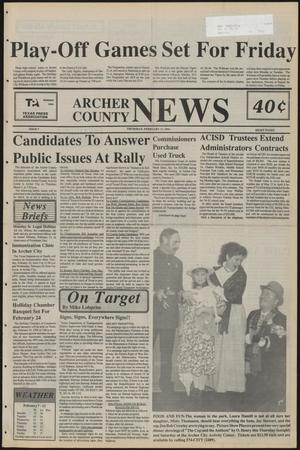 Primary view of object titled 'Archer County News (Archer City, Tex.), No. 7, Ed. 1 Thursday, February 17, 1994'.