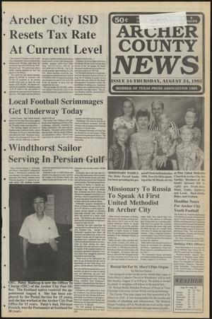 Primary view of object titled 'Archer County News (Archer City, Tex.), No. 34, Ed. 1 Thursday, August 24, 1995'.
