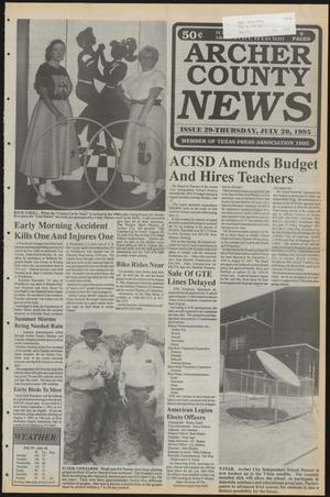 Primary view of object titled 'Archer County News (Archer City, Tex.), No. 29, Ed. 1 Thursday, July 20, 1995'.