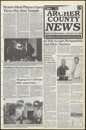 Primary view of object titled 'Archer County News (Archer City, Tex.), No. 32, Ed. 1 Thursday, August 10, 1995'.