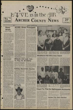 Primary view of object titled 'Archer County News (Archer City, Tex.), No. 7, Ed. 1 Thursday, February 14, 1985'.
