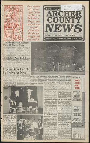 Primary view of object titled 'Archer County News (Archer City, Tex.), No. 51, Ed. 1 Thursday, December 21, 1995'.
