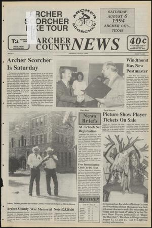 Primary view of object titled 'Archer County News (Archer City, Tex.), No. 31, Ed. 1 Thursday, August 4, 1994'.