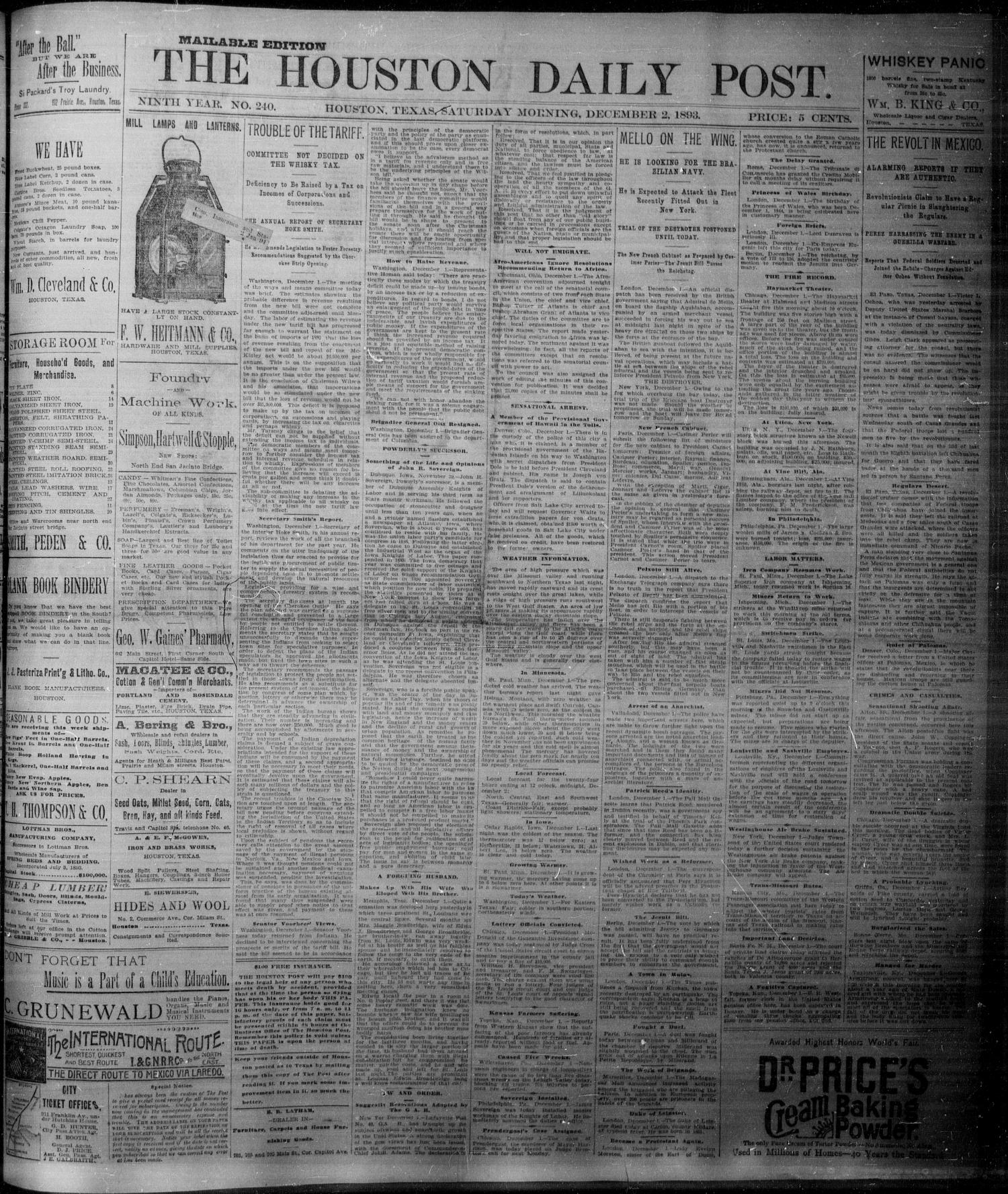 The Houston Daily Post (Houston, Tex.), Vol. NINTH YEAR, No. 240, Ed. 1, Saturday, December 2, 1893                                                                                                      [Sequence #]: 1 of 8