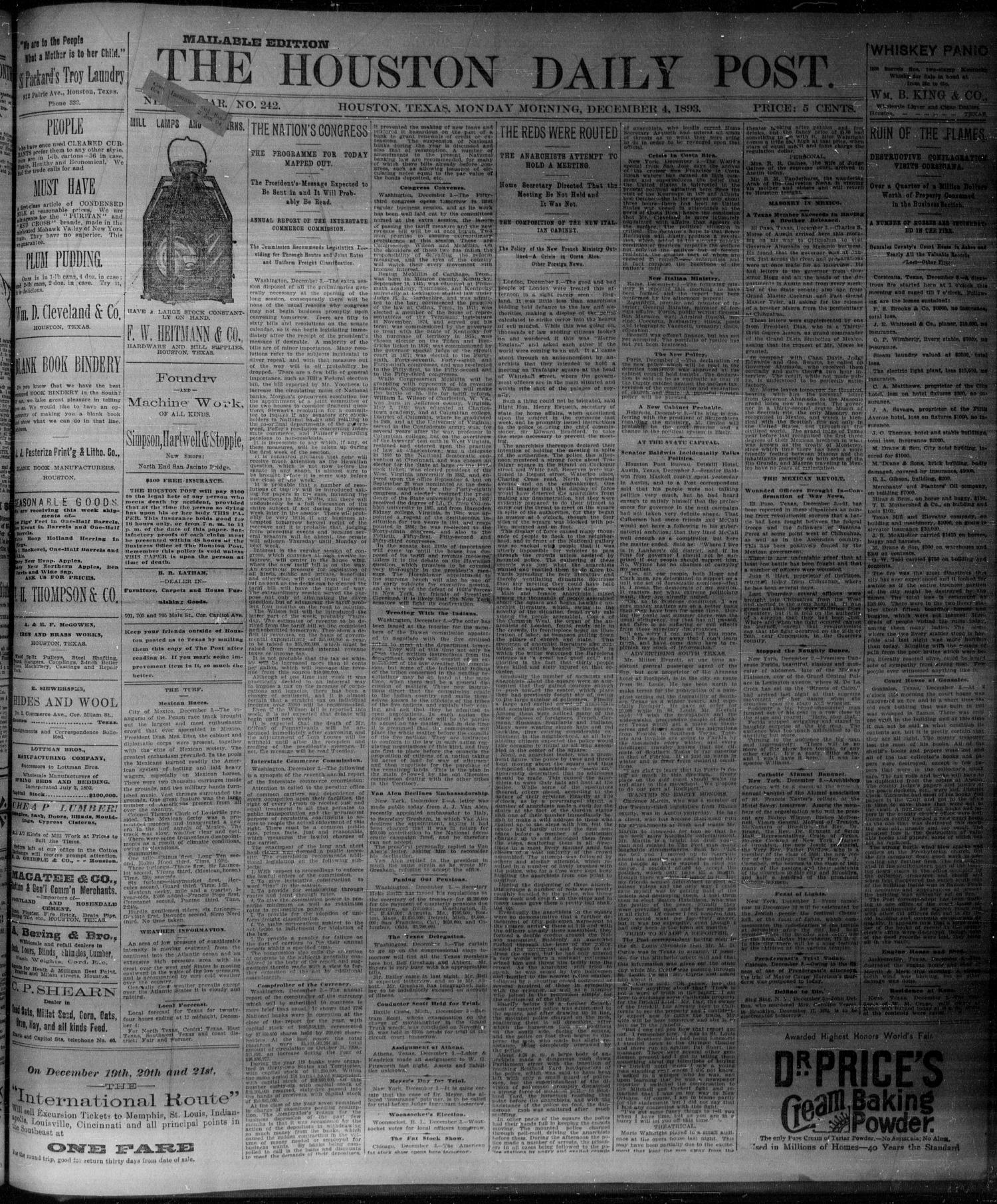 The Houston Daily Post (Houston, Tex.), Vol. NINTH YEAR, No. 242, Ed. 1, Monday, December 4, 1893                                                                                                      [Sequence #]: 1 of 8