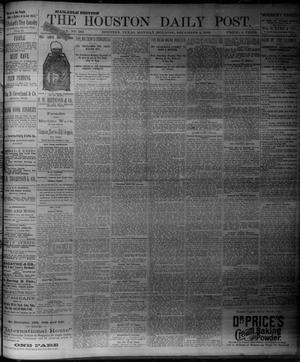 Primary view of object titled 'The Houston Daily Post (Houston, Tex.), Vol. NINTH YEAR, No. 242, Ed. 1, Monday, December 4, 1893'.