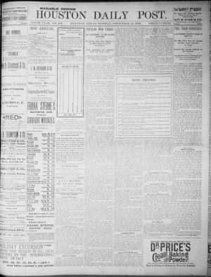 Primary view of object titled 'The Houston Daily Post (Houston, Tex.), Vol. NINTH YEAR, No. 263, Ed. 1, Monday, December 25, 1893'.