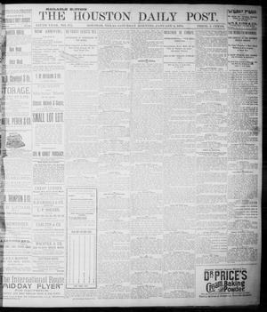 Primary view of object titled 'The Houston Daily Post (Houston, Tex.), Vol. NINTH YEAR, No. 275, Ed. 1, Saturday, January 6, 1894'.