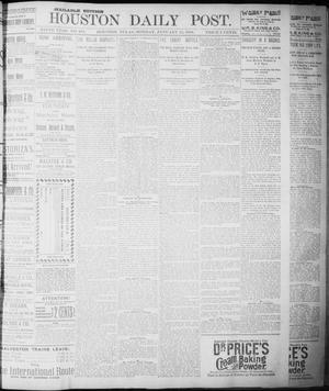 Primary view of object titled 'The Houston Daily Post (Houston, Tex.), Vol. NINTH YEAR, No. 284, Ed. 1, Monday, January 15, 1894'.