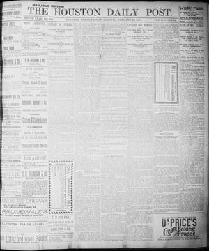 Primary view of object titled 'The Houston Daily Post (Houston, Tex.), Vol. NINTH YEAR, No. 288, Ed. 1, Friday, January 19, 1894'.