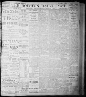 Primary view of object titled 'The Houston Daily Post (Houston, Tex.), Vol. NINTH YEAR, No. 304, Ed. 1, Sunday, February 4, 1894'.
