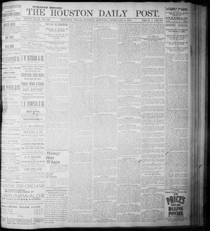 Primary view of object titled 'The Houston Daily Post (Houston, Tex.), Vol. NINTH YEAR, No. 306, Ed. 1, Tuesday, February 6, 1894'.