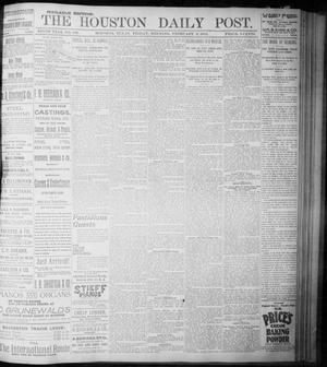 Primary view of object titled 'The Houston Daily Post (Houston, Tex.), Vol. NINTH YEAR, No. 309, Ed. 1, Friday, February 9, 1894'.
