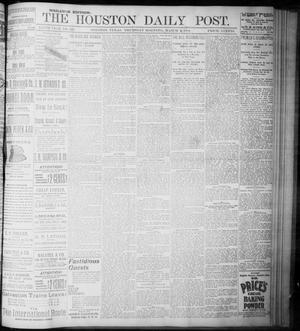 Primary view of object titled 'The Houston Daily Post (Houston, Tex.), Vol. NINTH YEAR, No. 329, Ed. 1, Thursday, March 1, 1894'.