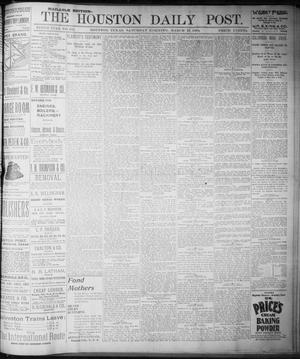 Primary view of object titled 'The Houston Daily Post (Houston, Tex.), Vol. NINTH YEAR, No. 345, Ed. 1, Saturday, March 17, 1894'.