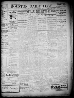 Primary view of object titled 'The Houston Daily Post (Houston, Tex.), Vol. XVth Year, No. 69, Ed. 1, Monday, June 12, 1899'.