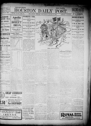 Primary view of object titled 'The Houston Daily Post (Houston, Tex.), Vol. XVth Year, No. 74, Ed. 1, Saturday, June 17, 1899'.