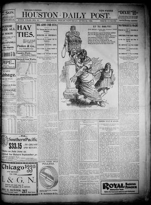 Primary view of object titled 'The Houston Daily Post (Houston, Tex.), Vol. XVth Year, No. 81, Ed. 1, Saturday, June 24, 1899'.