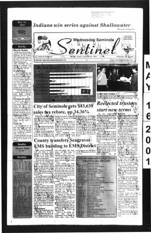 Primary view of object titled 'Seminole Sentinel (Seminole, Tex.), Vol. 94, No. 61, Ed. 1 Wednesday, May 16, 2001'.