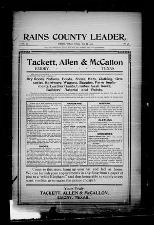 Primary view of object titled 'Rains County Leader. (Emory, Tex.), Vol. 22, No. 42, Ed. 1 Friday, October 29, 1909'.