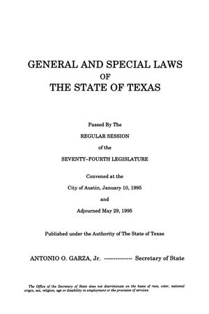 Primary view of object titled 'General and Special Laws of The State of Texas Passed By The Regular Session of the Seventy-Fourth Legislature, Volume 1'.