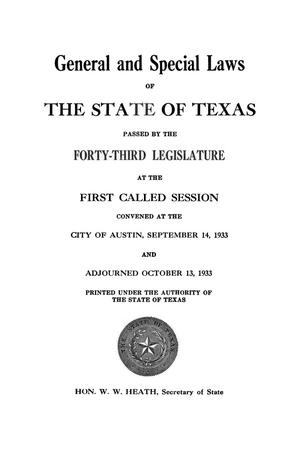 Primary view of object titled 'General and Special Laws of The State of Texas Passed By The First Called Session of the Forty-Third Legislature'.