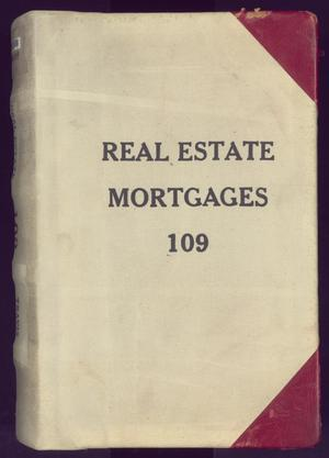 Primary view of object titled 'Travis County Deed Records: Real Estate Mortgages 109'.