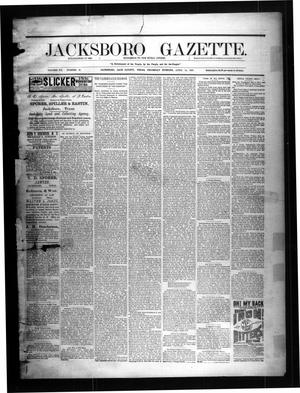 Primary view of object titled 'Jacksboro Gazette. (Jacksboro, Tex.), Vol. 7, No. 40, Ed. 1 Thursday, April 14, 1887'.
