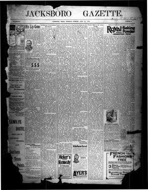 Primary view of object titled 'Jacksboro Gazette. (Jacksboro, Tex.), Vol. 16, No. 47, Ed. 1 Thursday, April 23, 1896'.
