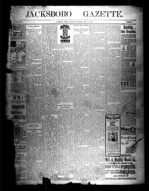 Primary view of object titled 'Jacksboro Gazette. (Jacksboro, Tex.), Vol. 18, No. 3, Ed. 1 Thursday, June 17, 1897'.
