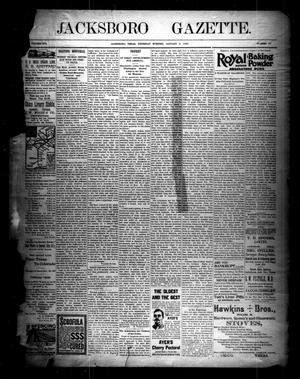 Primary view of object titled 'Jacksboro Gazette. (Jacksboro, Tex.), Vol. 16, No. 32, Ed. 1 Thursday, January 9, 1896'.