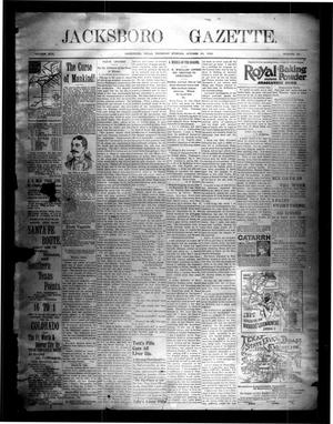 Primary view of object titled 'Jacksboro Gazette. (Jacksboro, Tex.), Vol. 17, No. 22, Ed. 1 Thursday, October 29, 1896'.