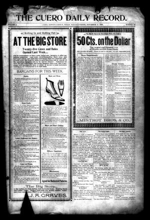 Primary view of object titled 'The Cuero Daily Record. (Cuero, Tex.), Vol. 9, No. 92, Ed. 1 Friday, November 11, 1898'.
