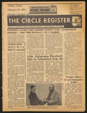 Primary view of object titled 'The Circle Register (Follett, Tex.), Vol. 1, No. 45, Ed. 1 Tuesday, February 19, 1963'.