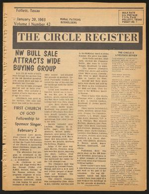 Primary view of object titled 'The Circle Register (Follett, Tex.), Vol. 1, No. 42, Ed. 1 Tuesday, January 29, 1963'.