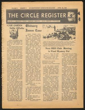 Primary view of object titled 'The Circle Register (Follett, Tex.), Vol. 2, No. 3, Ed. 1 Tuesday, April 30, 1963'.