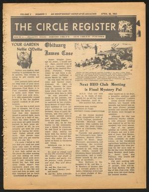 The Circle Register (Follett, Tex.), Vol. 2, No. 3, Ed. 1 Tuesday, April 30, 1963