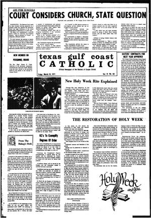 Primary view of object titled 'Texas Gulf Coast Catholic (Corpus Christi, Tex.), Vol. 6, No. 48, Ed. 1 Friday, March 19, 1971'.