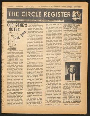 Primary view of object titled 'The Circle Register (Follett, Tex.), Vol. 2, No. 5, Ed. 1 Tuesday, May 14, 1963'.