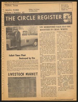 The Circle Register (Follett, Tex.), Vol. 1, No. 40, Ed. 1 Tuesday, January 15, 1963