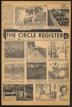Primary view of object titled 'The Circle Register (Follett, Tex.), Vol. 1, No. 11, Ed. 1 Tuesday, June 26, 1962'.