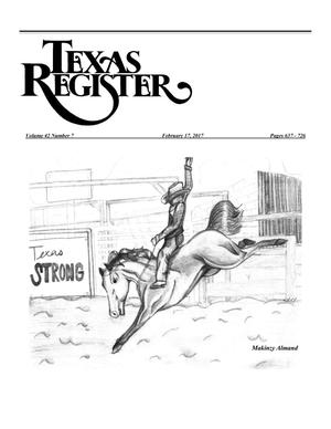 Primary view of object titled 'Texas Register, Volume 42, Number 7, Pages 637-726, February 17, 2017'.