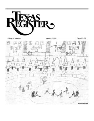Primary view of object titled 'Texas Register, Volume 42, Number 2, Pages 33-158, January 13, 2017'.