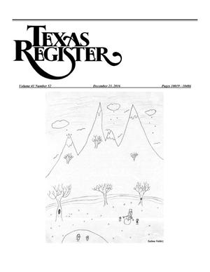 Primary view of object titled 'Texas Register, Volume 41, Number 52, Pages 10019-10486, December 23, 2016'.