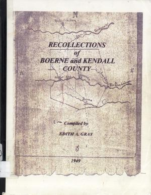 Primary view of object titled 'Recollections of Boerne and Kendall County'.